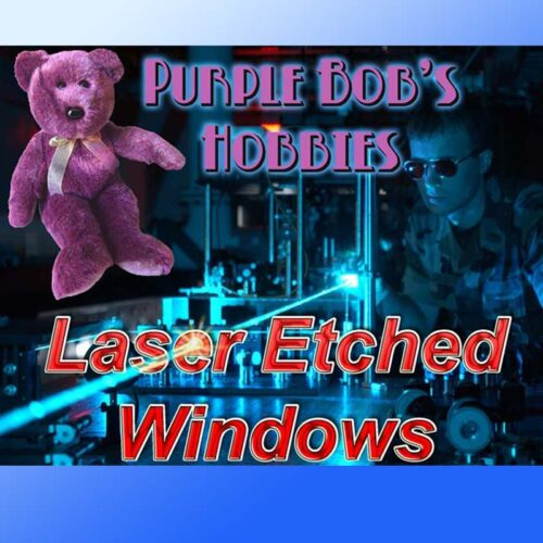 Laser-Windows-Acetate-Etched